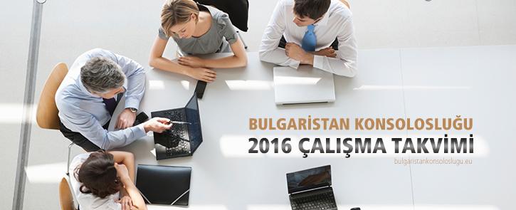 Bulgaristan Konsolosluğu Çalışma Günleri