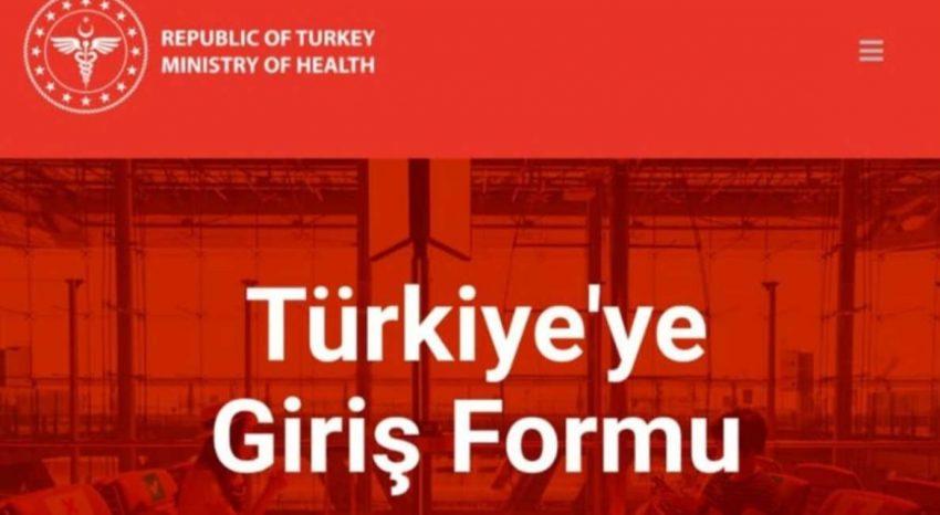 Türkiye'ye Giriş Formu 15 Mart 2021 itibariyle