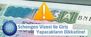 schengen vizesi ile giris yapacaklarin dikkatine 300x122 schengen vizesi ile giris yapacaklarin dikkatine